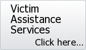 Victim Assistance Services. Click here